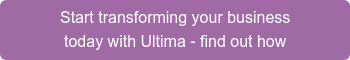 Start transforming your business today with Ultima - find out how
