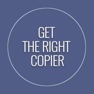 Get the right copier for you. Start now >>