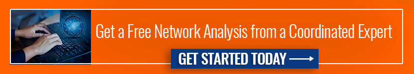 Get a Free Network Analysis from a Coordinated Expert ->