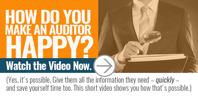 Make your auditor happy (yes, it's possible) - Watch this free video to find out how.