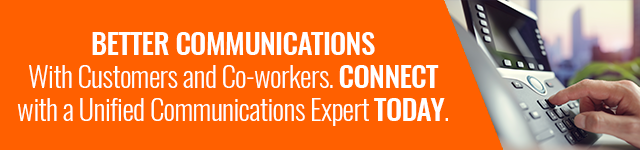 Better Communications with customers and co-workers is possible. Click here to connect with a Unified Communications Expert today.
