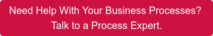 Need Help With Your Business Processes? Talk to a Coordinated Process Expert.