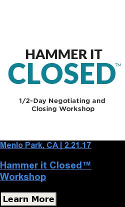 Menlo Park, CA | 2.21.17  Hammer it Closed™  Workshop Learn More SaveSaveSaveSaveSaveSave