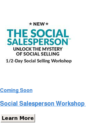 Coming Soon   Social Salesperson Workshop  Learn More Save