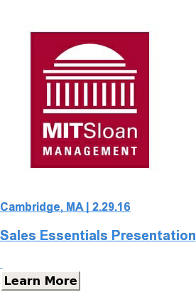 Cambridge, MA | 2.29.16  Sales Essentials Presentation   Learn More