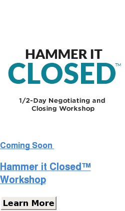 Coming Soon   Hammer it Closed  Workshop Learn More SaveSaveSaveSaveSaveSave