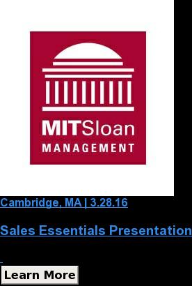 Cambridge, MA | 3.28.16  Sales Essentials Presentation   Learn More