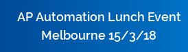 AP Automation Lunch Event Melbourne 15/3/18
