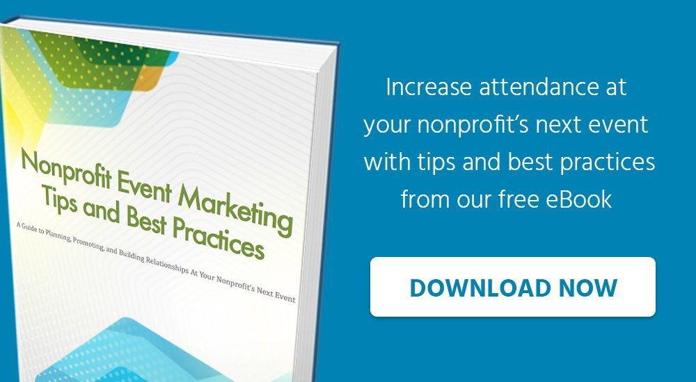 Increase attendance at your nonprofit's next event with tips and best practices from our free eBook. Download Now