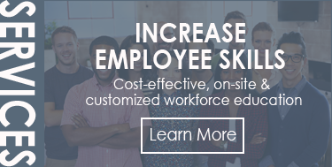 Increase Employee Skills - Cost-effective, on-site & customized workforce education