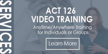 Act 126 Video Training - Anytime/Anywhere Training for Individuals and Groups