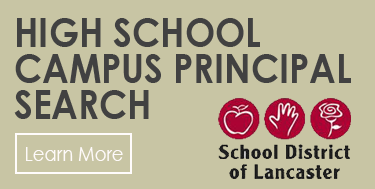 School District of Lancaster High School Campus Prinicipal Search