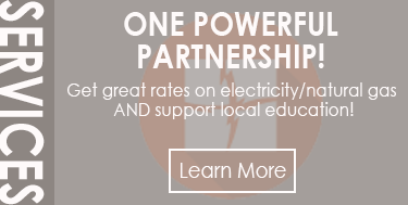 One Powerful Partnership! Get great rates on electricity/natural gas AND support local education!