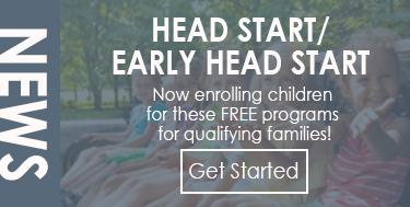 Head Start / Early Head Start Now Enrolling!