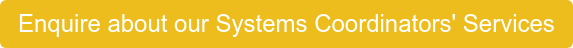 Enquire about our Systems Coordinators' Services