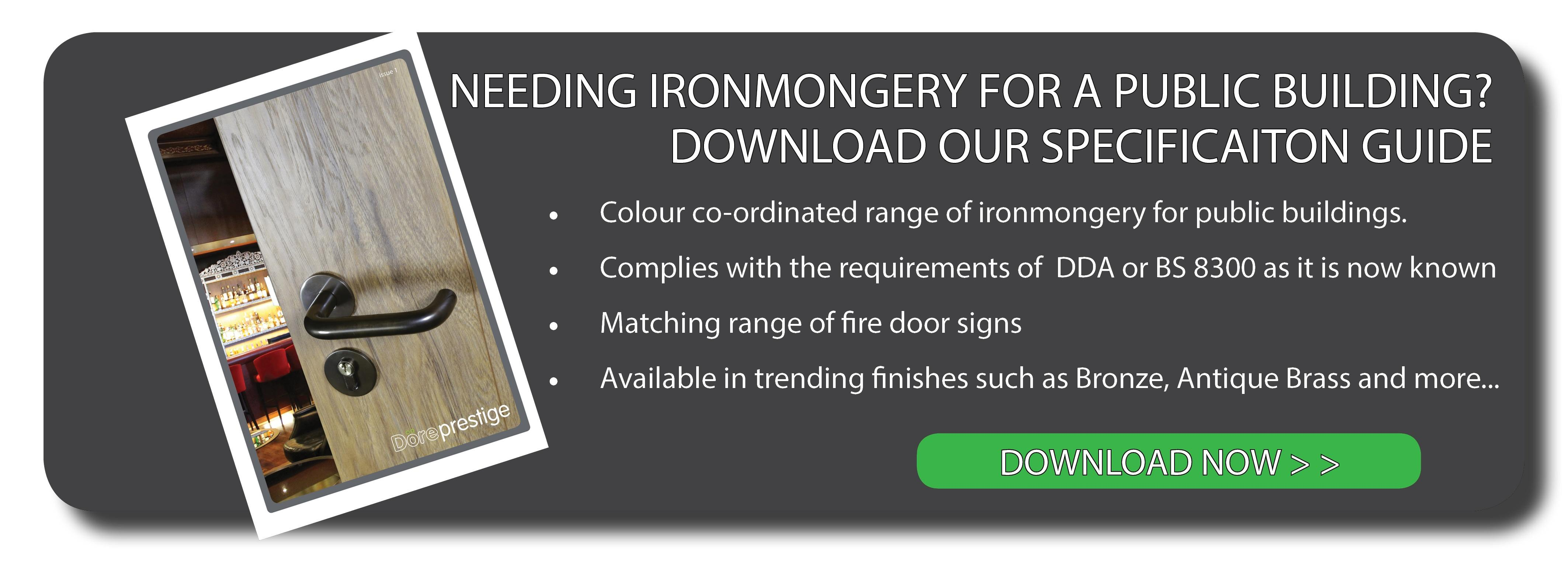 Needing ironmongery for a public building?