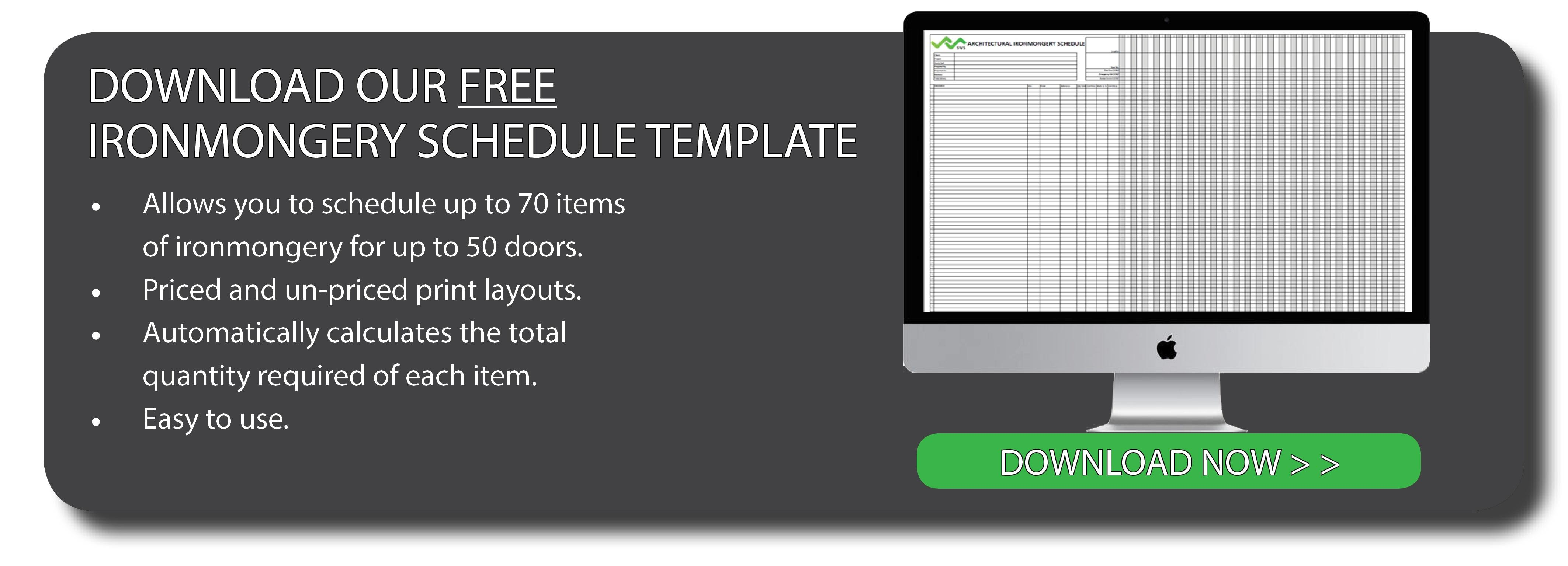 Download our FREE Ironmongery Schedule Template