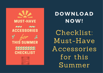 Download checklist must-have accessories for this summer