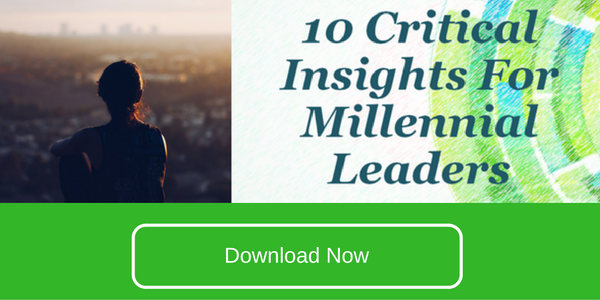 10 Critical Insights for Millennial leaders