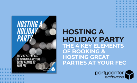 Complimentary Guide - Hosting a Holiday Party: 4 Elements to Book & Host Great Parties at Your FEC