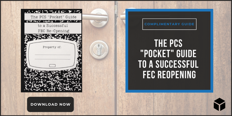 The PCS Pocket Guide to a Successful FEC Reopening