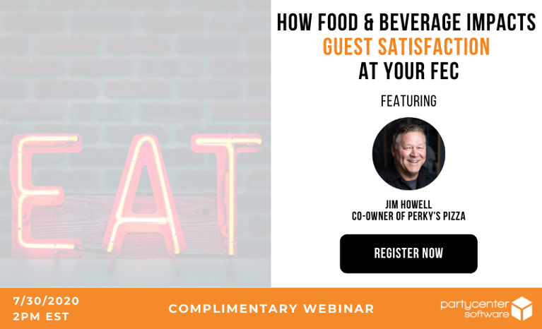 Register Now: How Food & Beverage Impacts Guest Satisfaction at Your FEC