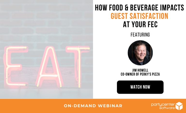 Watch the Webinar Now: How Food & Beverage Impacts Guest Satisfaction at Your FEC