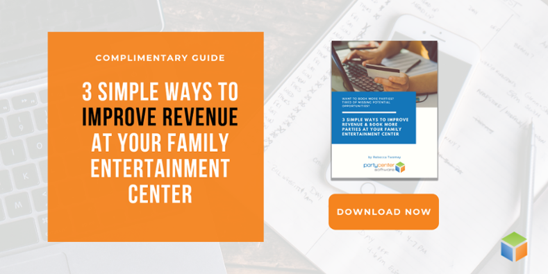 Complimentary eBook: 3 Simple Ways to Improve Revenue at Your Family Entertainment Center