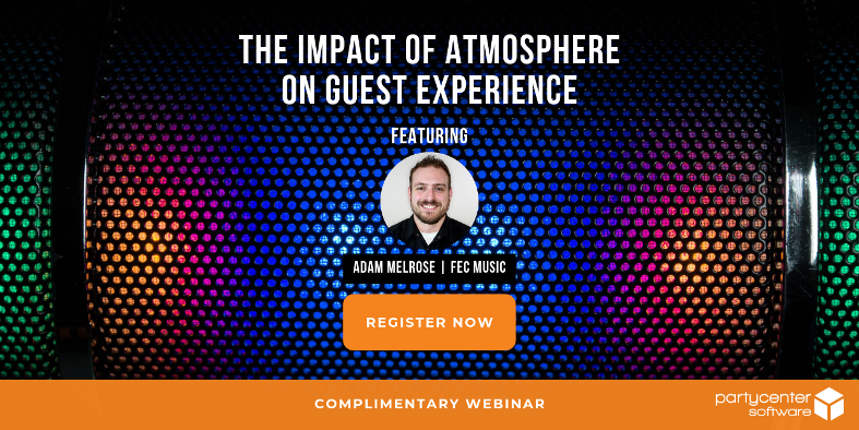 Complimentary Webinar: The Impact of Atmosphere on Guest Experience