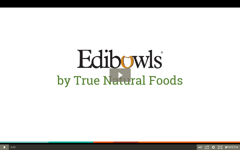 See Edibowls in Action!