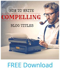how to write compelling blog titles