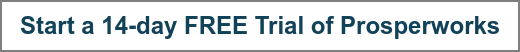 Start a 14-day FREE Trial of Prosperworks