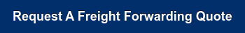 Request A Freight Forwarding Quote