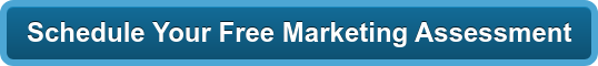 Schedule Your Free Marketing Assessment