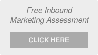 Free Inbound  Marketing Assessment  CLICK HERE