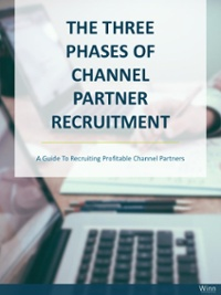 The Three Phases Of Channel Partner Recruiting