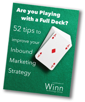 Are You Playing With A Full Deck? : 52 Tips To Improve Your Inbound Marketing Strategy