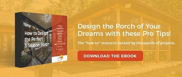 How to Design the Perfect 3 Season Porch: Download the Ebook