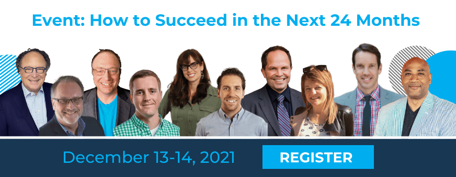 Event: How to Succeed in the Next 24 Months