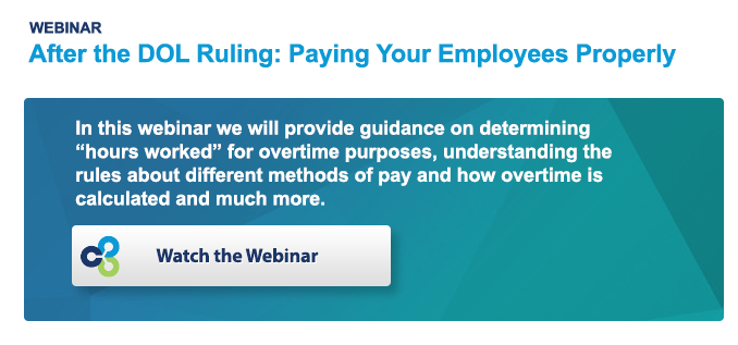 After the DOL Ruling: Paying Your Employess Properly