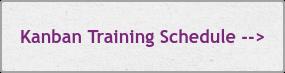 Kanban Training Schedule -->