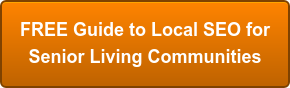 FREE Guide to Local SEO for  Senior Living Communities