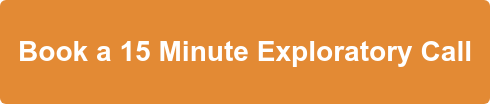 Book a 15 Minute Exploratory Call