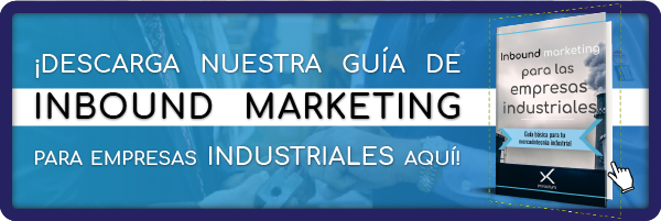 Descarga guía de Inbound marketing industrial
