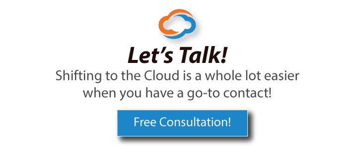 Shifting to the Cloud is a whole lot easier when you have a go-to contact. Let's talk. Set up a free consultation!
