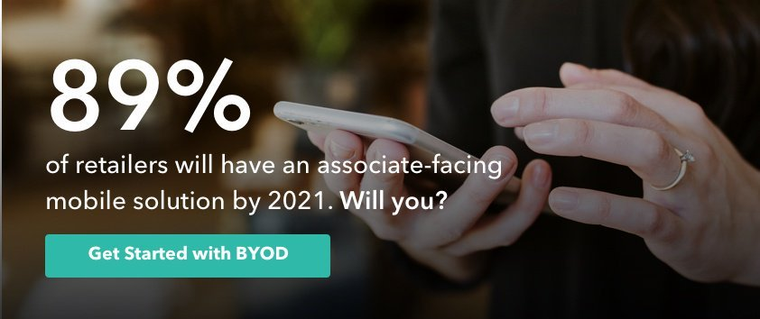 89% of retailers will have an associate-facing mobile solution by 2021. Will you?