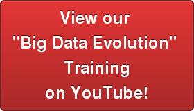 "View our  ""Big Data Evolution""  Training on YouTube!"