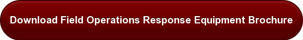 Download Field Operations Response EquipmentBrochure