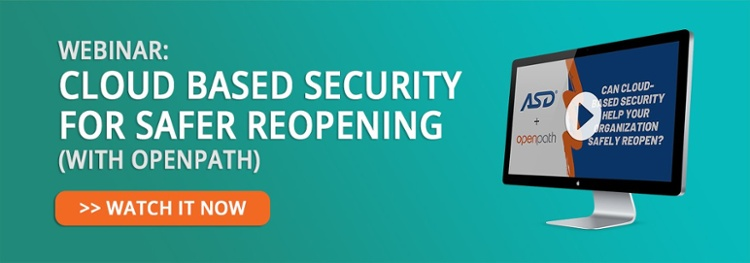 Webinar: Cloud-Based Security for Safer Reopening