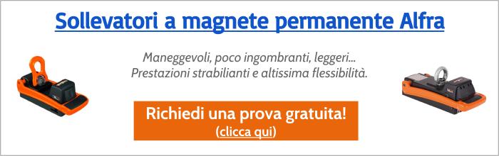 Richiedi una prova gratuita dei sollevatori a magnete permanente Alfra